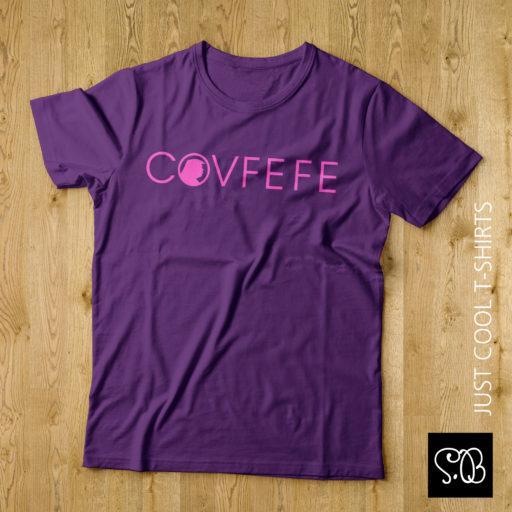CovFeFe Trump Says Cool T-shirt